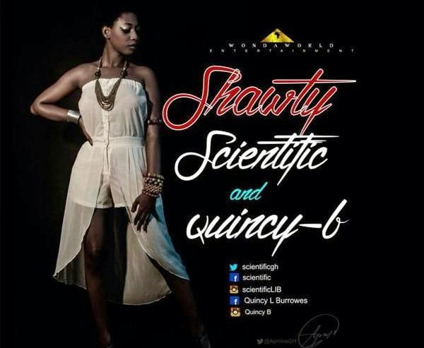 Music: Scientific & Quincy B - Shawty Prod. By Infectious Michael