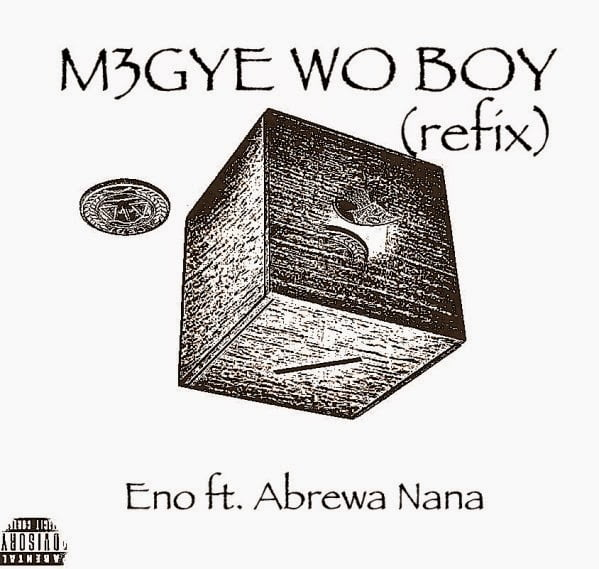 Eno MegyeWoBoyFeatAbrewaNanaProdbyMixMastaGarzywww.blissgh.com  - Music: Eno - Megye Wo Boy Ft Abrewa Nana (Prod Mix by Masta Garzy)
