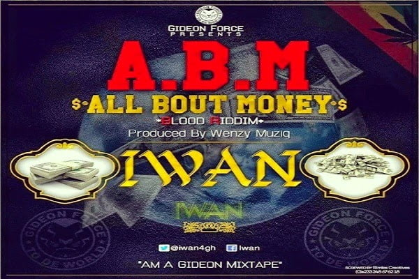 IWAN AllBoutMoneyBloodRiddimProdbyWenzyMuziqwww.blissgh.com  - Music: IWAN - All Bout Money (Blood Riddim) (Prod by Wenzy Muziq)