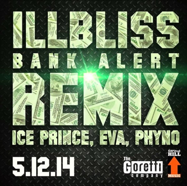 mUSIC: Illbliss - Bank Alerts (Remix) Ft. Ice Prince, Eva & Phyno