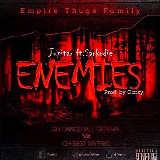 Music: Jupitar - Enemies ft. Sarkodie (Prod.By MastaGarzy)