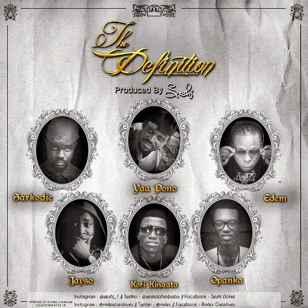 The Definition ft. Sarkodie, Yaa Pono, Kofi Kinaata, Jayso, Edem, Opanka (Prod by Seshi)