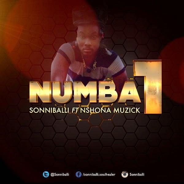 Sonniballi Numba1Ft.NshonaMusickwww.blissgh.com  - Sonniballi - Numba 1 ft. Nshona Musick