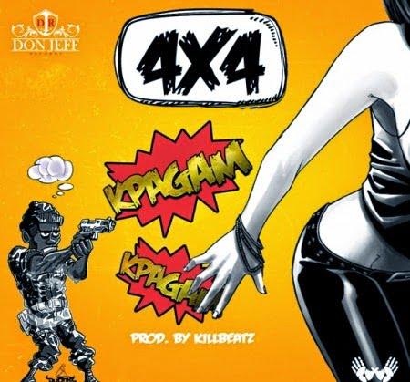 Music: 4x4 - Kpagam Kpagam (Prod by Killbeatz)