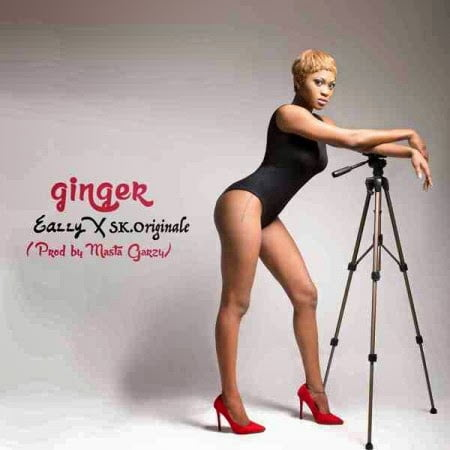Music: Eazzy - Ginger Ft. SK Originale (Prod by Masta Garzy)