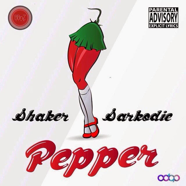 Music: Lil Shaker - Pepper ft. Sarkodie (Prod. by Shaker)
