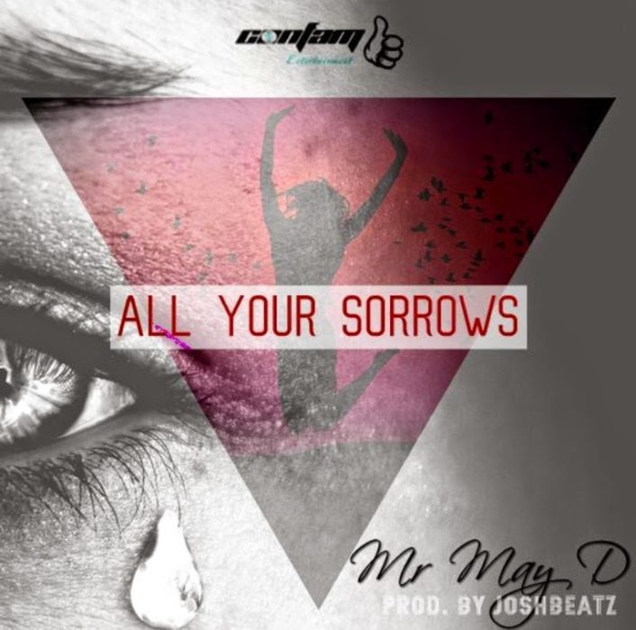 Mr Mayd - All Your - Sorrows  download music mp3
