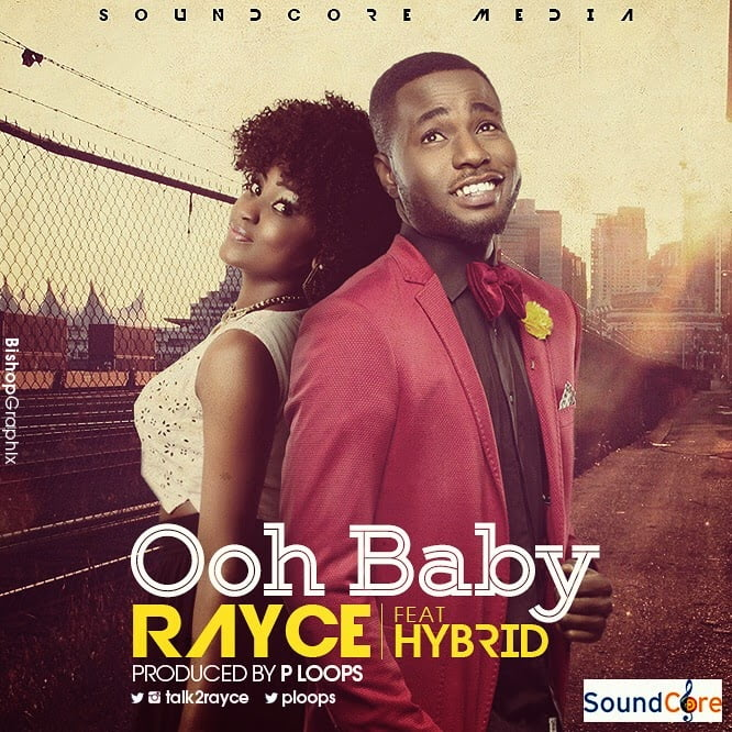 Music: Rayce ft. Hybrid - Ooh Baby