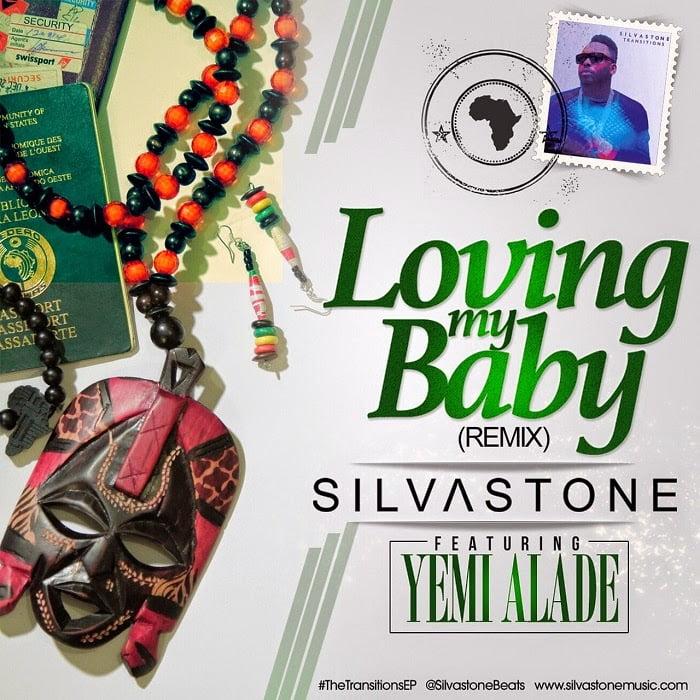 SilvastoneFtYemiAlade LovingMyBabywww.blissgh.com  - Music: Silvastone ft. Yemi Alade - Loving My Baby
