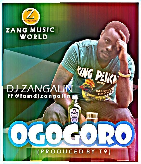 Music: DJ Zanglin - Ogogioro (produced by T9)