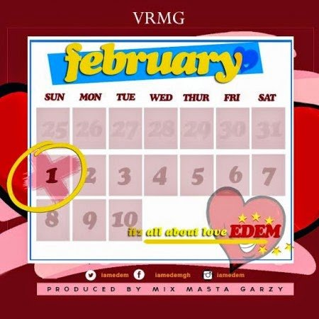 Music: Edem - February Valentine (Prod By Masta Garzy)