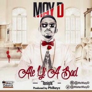 Music: MayD - Ale Yi A BAD