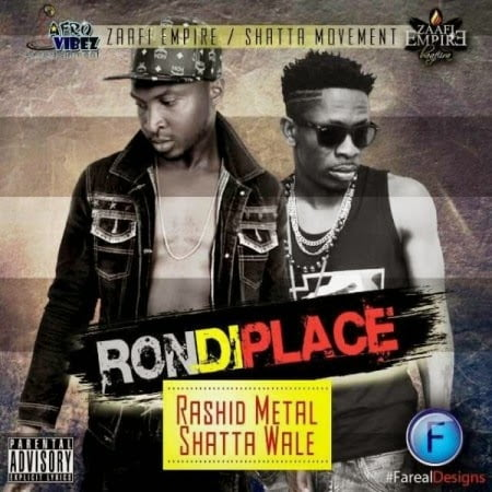 Music: Rashid Metal ft. Shatta Wale - Ron Di Place