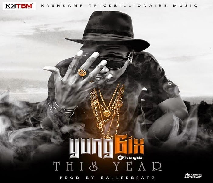 Music: Yung6ix - This Year (prod by baller)