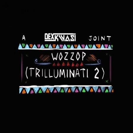 DexKwasi Trilluminati 2www.blissgh.com  - Music: Dex Kwasi - Trilluminati 2