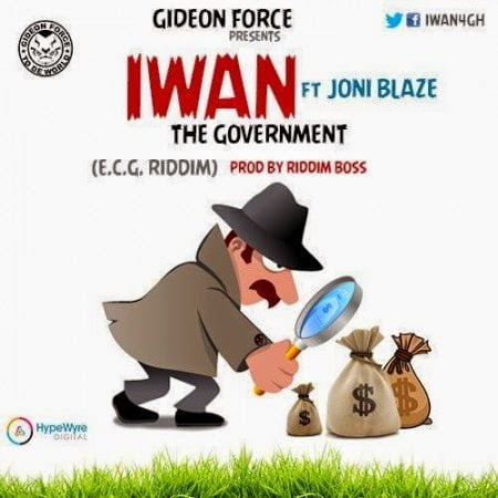 Music: IWAN - The Government  ft. Joni Blaze (E.C.G Riddim)