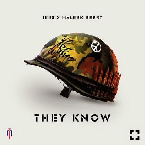 IkesFt.MaleekBerry - Music: Ikes Ft. Maleek Berry  - They Know Wan Mo