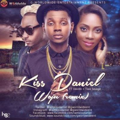 Music: Kiss Daniel - Woju Remix ft. Davido & Tiwa Savage