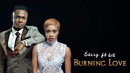 Eazzy - Burning Love Ft. 4x4 (Prod. by Masta Garzy)