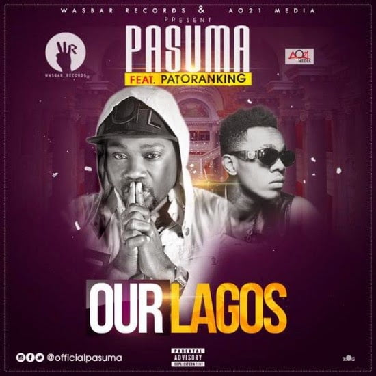 Pasuma  ft. Patoranking - Our Lagos