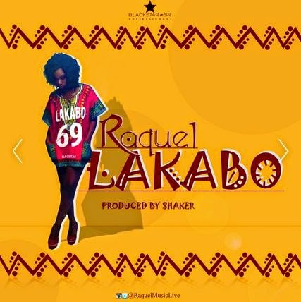 Music: Raquel - Lakabo (Prod. by Lil Shaker)