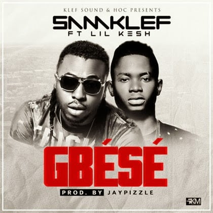 Samklef - Gbese ft. Lil Kesh download music mp3
