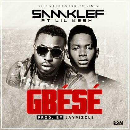 Music: Samklef - Gbese ft. Lil Kesh