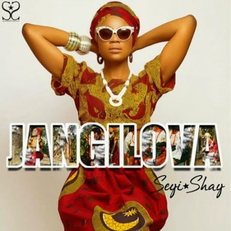 Seyi Shay - Jangilova (Prod. by DelB) | MP3 Download