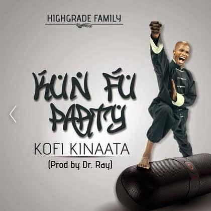 ▶ kofi kinaata - kunfu party (prod by Dr Ray)
