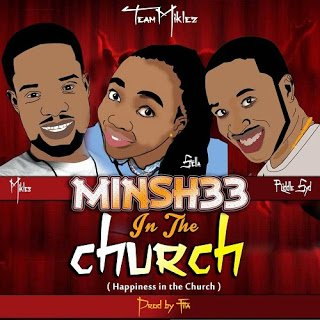 Miklez: Minshee in the Church + Praise Jehova + Shout for Jesus