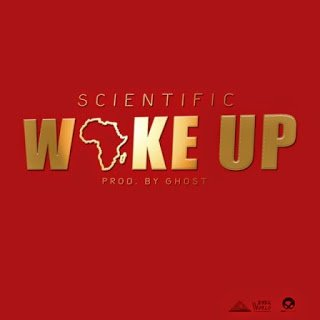 Scientific WakeUpProd.ByGhost - Scientific - Wake Up (Prod. By Ghost)