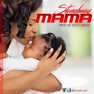 Music: Stonebwoy - MAMA