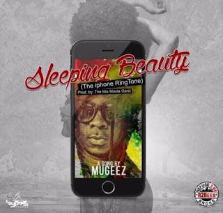 Mugeez - Sleeping Beauty (The iphone Riddim)