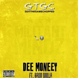 DeeMoneeyft.BrodDolla GotTheGameChopped - Dee Moneey ft. Brod Dolla - Got The Game Chopped (Music)