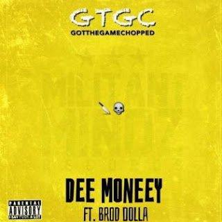 DeeMoneeyft.BrodDolla GotTheGameChopped - Dee Moneey ft. Brod Dolla - Got The Game Chopped (Music)