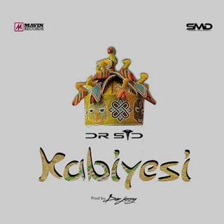 Dr SISSSSS - Music: Dr SID - Kabiyesi (Prod. By Don Jazzy) | BlissGh Promo