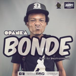 Opanka Bonde28Prod.byEphraim29blissgh.com  - Opanka - Bonde (Prod. by Ephraim) | mp3