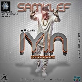 Music: Samklef - Iyin