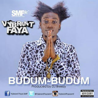 Vybrant Faya - budum budum (Music) | Mp3