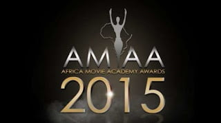 Full List of 2015 Africa Movie Academy Awards (AMAA) Nominees