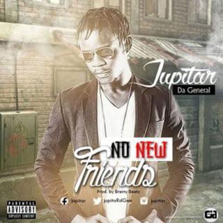 jupitar no new friends nnf - Music: Jupitar - No New Friends #NNF   BlissGh Promo