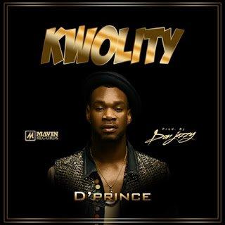 D'Prince - Kwolity (Prod.By Don Jazzy) | Mp3 Nigeria
