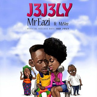Music: Mr Eazi ft. MzVee - Jejely (Prod. by Oteebeatz)
