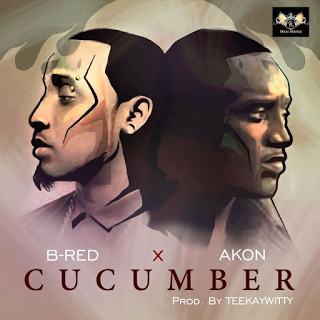 B Redft.Akon CucumberDownload - B-Red ft. Akon - Cucumber | Download