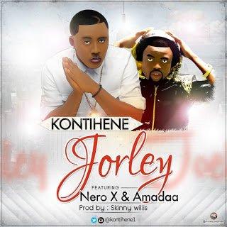 Kontihene Jorleyft.NeroX26Amadaa28Prod.bySkinnyWillis29 - Kontihene - Jorley ft. Nero X & Amadaa (Prod. by Skinny Willis)
