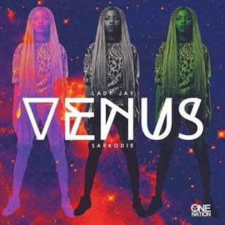Lady Jay ft. Sarkodie - Venus | Mp3