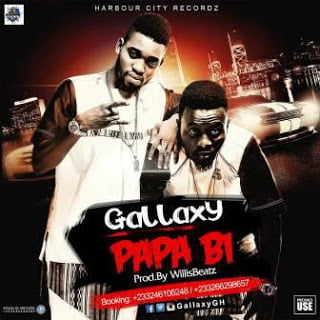 Gallaxy - Papa Bi (Prod by Willis Beaatz)