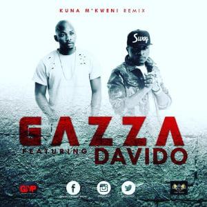 Gazzaft.Davido KunaM27kweni28Remix29 - Gazza ft. Davido - Kuna M'kweni (Remix)