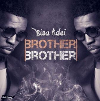 ListenUpBisaKdei BrotherBrother - Bisa Kdei - Brother Brother