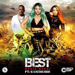 NadiaNakaift.M.I26VictoriaKimani Best - Nadia Nakai ft. M.I & Victoria Kimani - Best